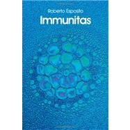 Immunitas The Protection and Negation of Life
