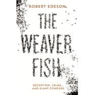 The Weaver Fish by Edeson, Robert, 9781910709146