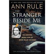 The Stranger Beside Me by Rule, Ann, 9781501139147