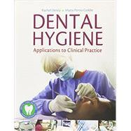 Dental Hygiene: Applications to Clinical Practice by Henry, Rachel Kearney, 9780803659148