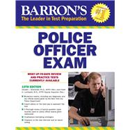 Barron's Police Officer Exam by Schroeder, Donald J., Ph.d.; Lombardo, Frank A., 9781438009148