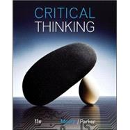 Critical Thinking by Moore, Brooke Noel; Parker, Richard, 9780078119149