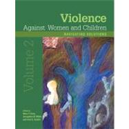 Violence Against Women and Children, Volume 2: Navigating Solutions by Koss, Mary P., 9781433809149