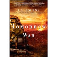 Tomorrow War The Chronicles of Max [Redacted] by Bourne, J. L., 9781451629149