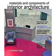 Materials and Components of Interior Architecture by Riggs, Rosemary, 9780132769150