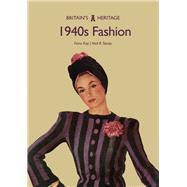 1940s Fashion by Kay, Fiona; Storey, Neil R., 9781445679150