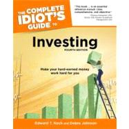 The Complete Idiot's Guide to Investing, 4th Edition by Koch, Edward T.; Johnson, Debra, 9781592579150