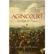 Agincourt by Fiennes, Ranulph, Sir, 9781605989150