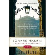 Gentlemen And Players by Harris, Joanne, 9780060559151