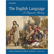 The English Language A Linguistic History by Brinton, Laurel J.; Arnovick, Leslie K., 9780199019151