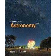 Foundations of Astronomy by Seeds, Michael A.; Backman, Dana, 9781305079151
