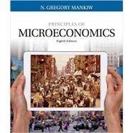 Bundle: Principles of Microeconomics, Loose-Leaf Version, 8th + MindTap® Economics, 1 term (6 months) Printed Access Card by Mankiw, 9781337379151
