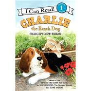 Charlie's New Friend by Drummond, Ree; De Groat, Diane, 9780062219152