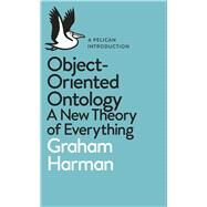 Object-oriented Ontology by Harman, Graham, 9780241269152