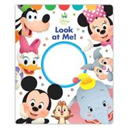 Disney Baby Look At Me! by Disney Book Group; Disney Storybook Art Team, 9781484719152