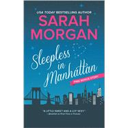 Sleepless in Manhattan Midnight at Tiffany's Bonus by Morgan, Sarah, 9780373789153