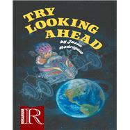 Try Looking Ahead by Rodriguez, Jason, 9780990319153