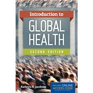 Introduction To Global Health by Jacobsen, Kathryn, 9781284109153