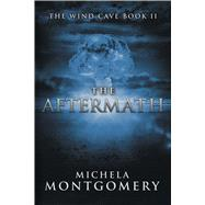 The Aftermath by Montgomery, Michela, 9781618689153
