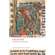 Eirik The Red and Other Icelandic Sagas by Jones, Gwyn, 9780199539154