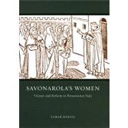 Savonarola's Women by Herzig, Tamar, 9780226329154