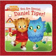 You Are Special, Daniel Tiger! by Santomero, Angela C.; Fruchter, Jason, 9781481419154