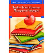 What Every Teacher Should Know About Teacher-Tested Classroom Management Strategies by Nissman, Blossom S., 9780137149155