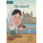What Was Ellis Island? by Demuth, Patricia Brennan; Groff, David, 9780448479156