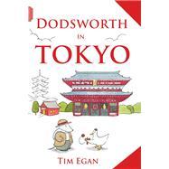 Dodsworth in Tokyo by Egan, Tim, 9780544339156