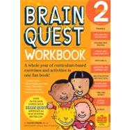 Brain Quest Workbook : A Whole Year of Curriculum-Based Exercises and Activities in One Fun Book! by Onish, Liane, 9780761149156