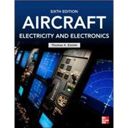 Aircraft Electricity and Electronics, Sixth Edition by Eismin, Thomas, 9780071799157