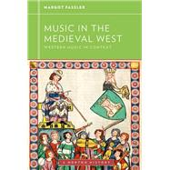 Music in the Medieval West by Fassler, Margot, 9780393929157