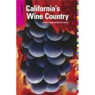 Insiders' Guide® to California's Wine Country, 8th A Guide to Napa and Sonoma Counties by Doppenberg, Jean Saylor, 9780762749157