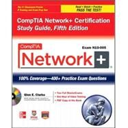 CompTIA Network+ Certification Study Guide, 5th Edition (Exam N10-005) by Clarke, Glen E., 9780071789158
