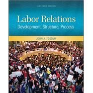 Labor Relations by Fossum, John, 9780078029158