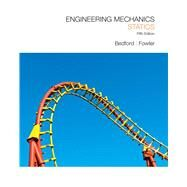 Engineering Mechanics Statics by Bedford, Anthony M.; Fowler, Wallace, 9780136129158