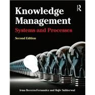 Knowledge Management: Systems and Processes by Becerra-Fernandez; Irma, 9780765639158