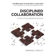 Disciplined Collaboration by Gobillot, Emmanuel, 9781911129158