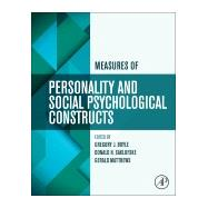 Measures of Personality and Social Psychological Constructs by Boyle, Gregory J.; Saklofske, Donald H.; Matthews, Gerald, 9780123869159