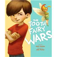 The Tooth Fairy Wars by Coombs, Kate; Parker, Jake, 9781416979159