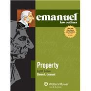 Emanuel Law Outlines for Property by Emanuel, Steven L., 9781454809159