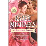 A Scandalous Proposal How to Woo a Spinster bonus story by Michaels, Kasey, 9780373789160