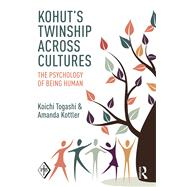 Kohut's Twinship Across Cultures: The psychology of being human by Togashi; Koichi, 9781138819160