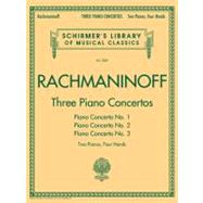 Three Piano Concertos: Two Pianos, Four Hands by Rachmaninoff, Sergei, 9781423489160