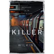 The Killer by Wilkins, Susan, 9781509859160