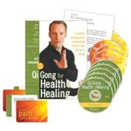 Qi Gong for Health and Healing : A Complete Training Course to Unleash the Power of Your Life-Force Energy by HOLDEN LEE, 9781591799160