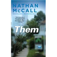 Them A Novel by McCall, Nathan, 9781416549161