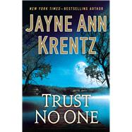 Trust No One by Krentz, Jayne Ann, 9781594139161