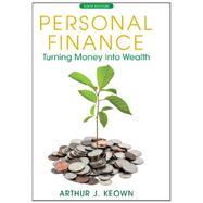 Personal Finance Turning Money into Wealth by Keown, Arthur J., 9780132719162