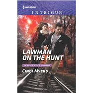 Lawman on the Hunt by Myers, Cindi, 9780373699162
